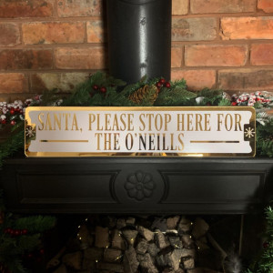 Personalised 'Santa, Please Stop Here' Mantelpiece Sign - Champagne & White