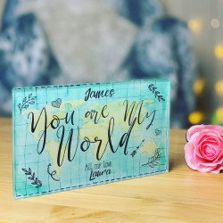 Image of You Are My World Acrylic Block Large