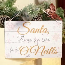 Personalised Santa Stop Here Sign