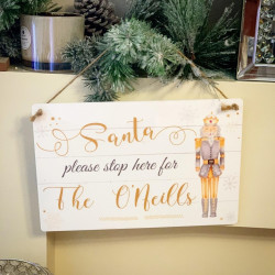 'Santa, Please Stop Here' Nutcracker Sign